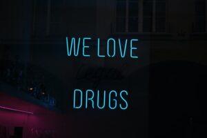We Love Drugs Neon Sinage